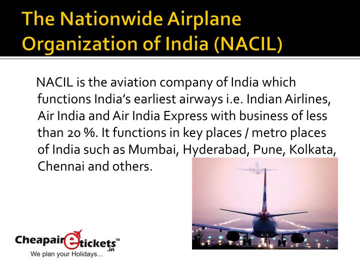 The Nationwide Airplane Organization of India