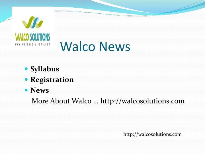 Walco News