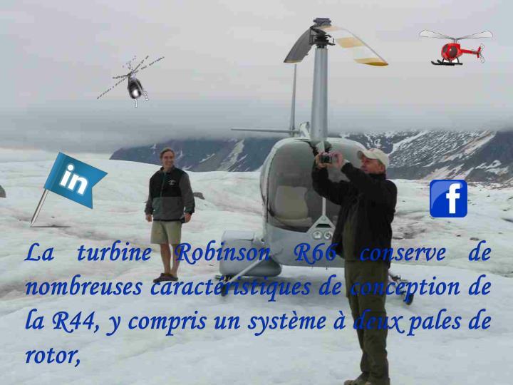 La turbine Robinson R66 conserve de