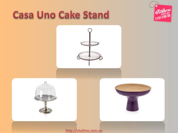 Casa Uno Cake Stand