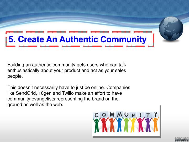 5. Create An Authentic Community
