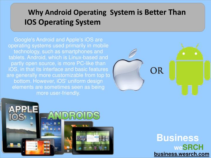 Ppt Why Android Is The Most Popular Mobile Operating