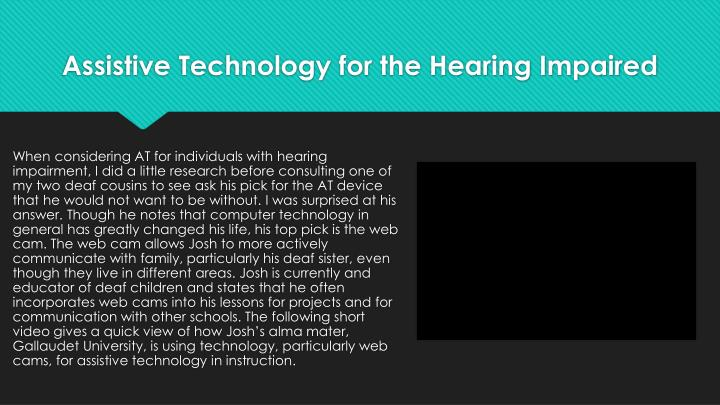 Assistive Technology for the Hearing Impaired