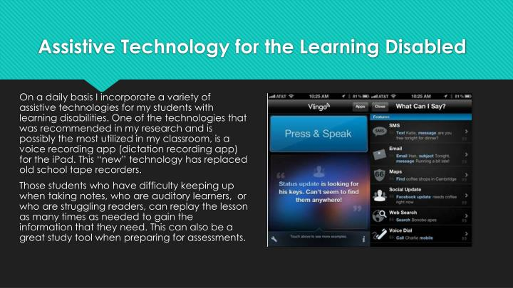 Assistive Technology for the Learning Disabled