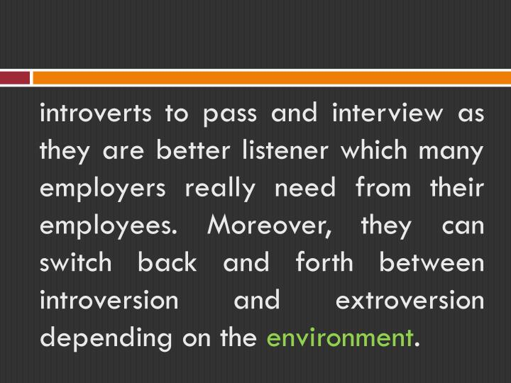 introverts to pass and interview as