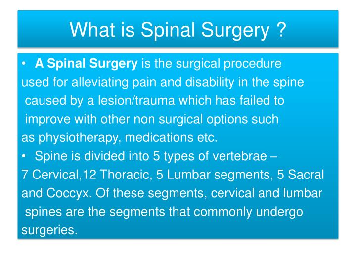 What is spinal surgery