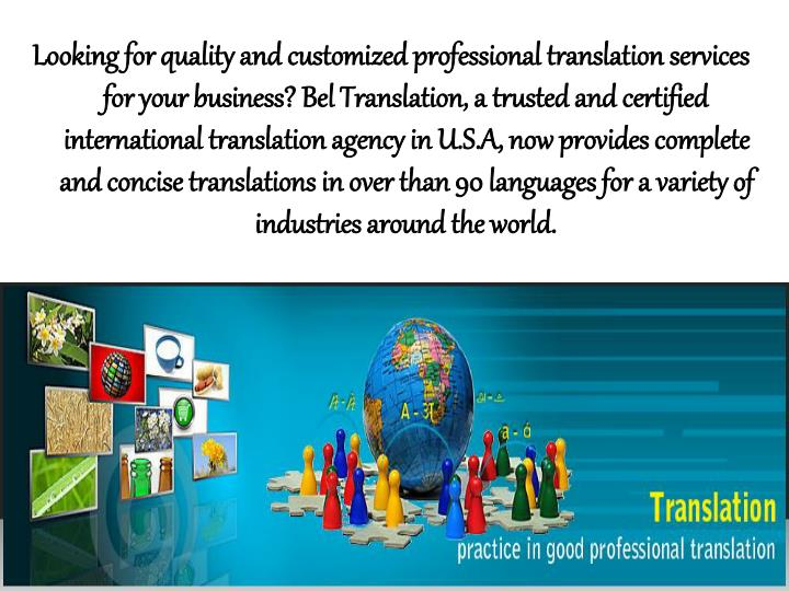 Looking for quality and customized professional translation services for your business?