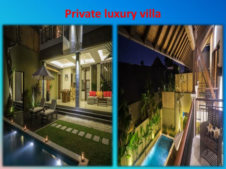 Private luxury villa