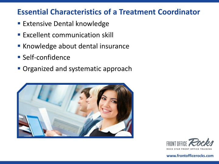 Essential Characteristics of a Treatment Coordinator