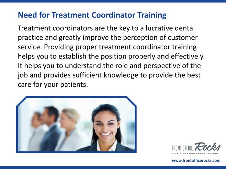 Need for Treatment Coordinator Training
