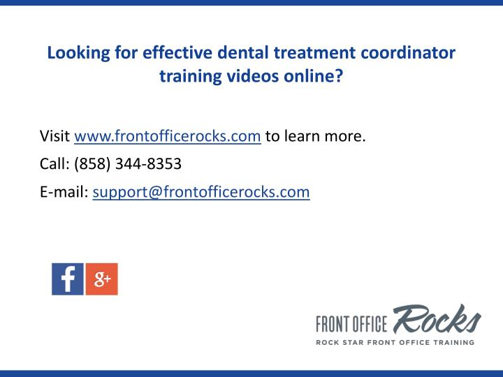 Looking for effective dental treatment coordinator training videos online?