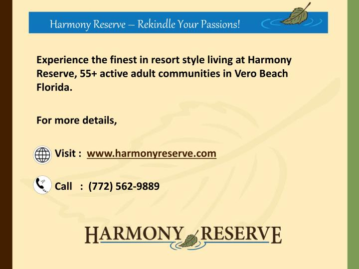 Harmony Reserve – Rekindle Your Passions!