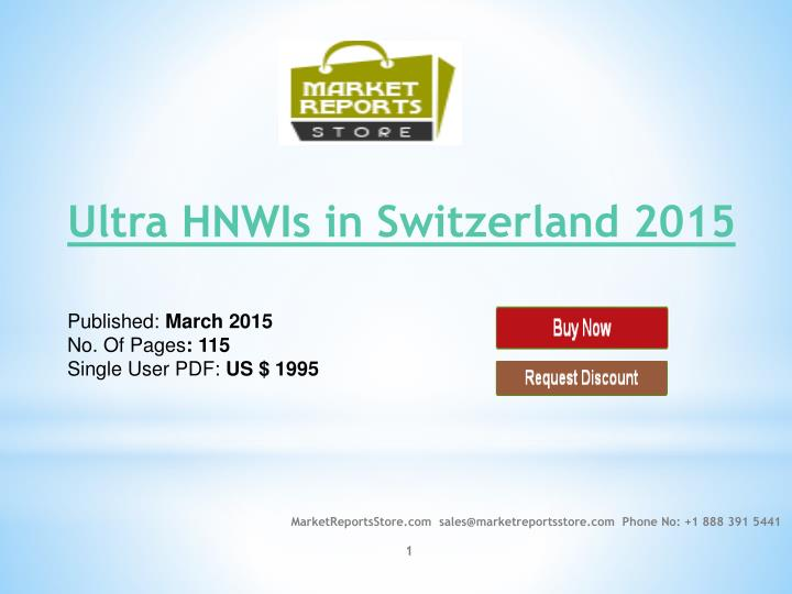 Ultra hnwis in switzerland 2015 published march 2015 no of pages 115 single user pdf us 1995