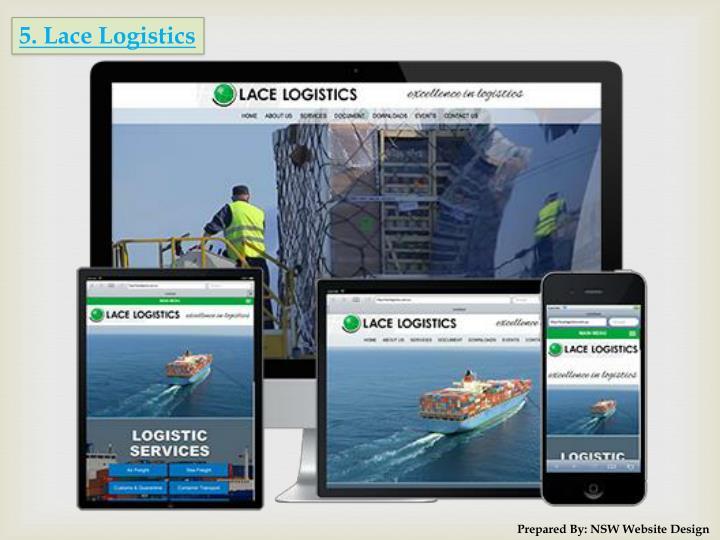 5. Lace Logistics