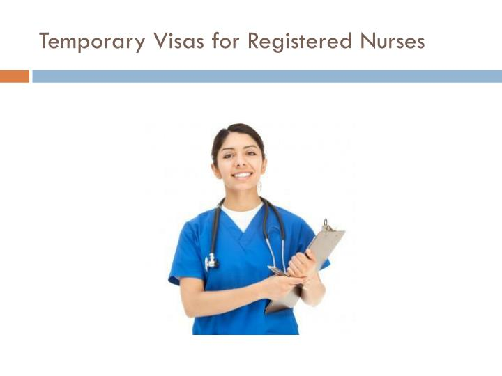 Temporary visas for registered nurses1