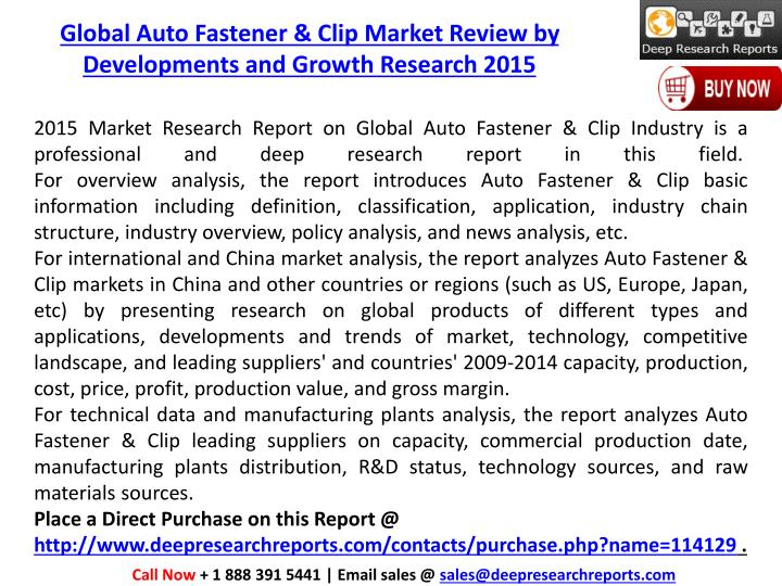 Global Auto Fastener & Clip Market Review by Developments and Growth Research 2015