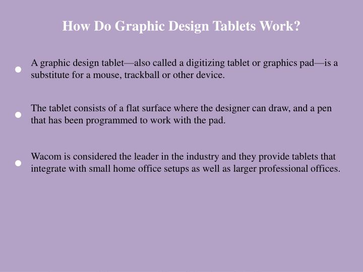 How Do Graphic Design Tablets Work