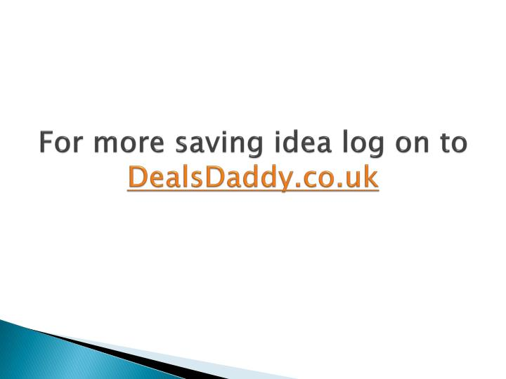 For more saving idea log on to