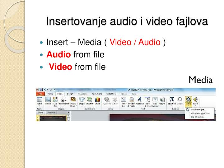 Insertovanje audio i video fajlova
