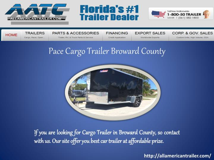 Pace cargo trailer broward county