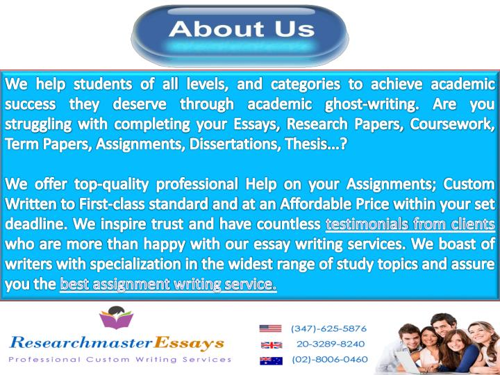 We help students of all levels, and categories to achieve academic success they deserve through academic ghost-writing. Are you struggling with completing your Essays, Research Papers, Coursework, Term Papers, Assignments, Dissertations, Thesis...?