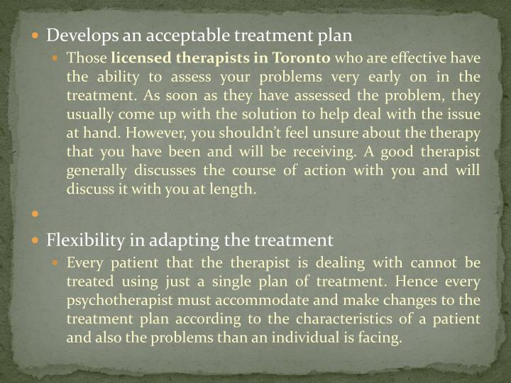 Develops an acceptable treatment plan