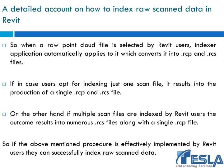 A detailed account on how to index raw scanned data in Revit