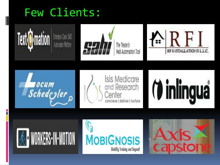 Few Clients: