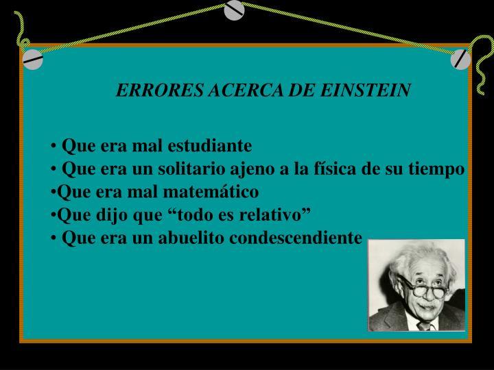 ERRORES ACERCA DE EINSTEIN