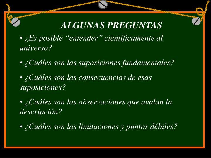 ALGUNAS PREGUNTAS