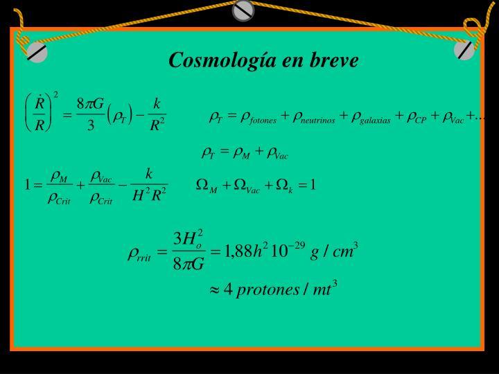 Cosmología en breve