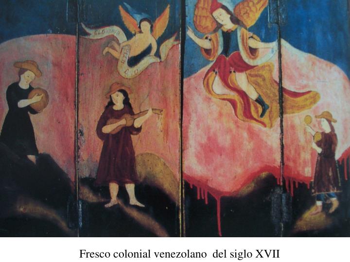 Fresco colonial venezolano  del siglo XVII