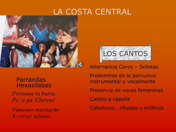LA COSTA CENTRAL