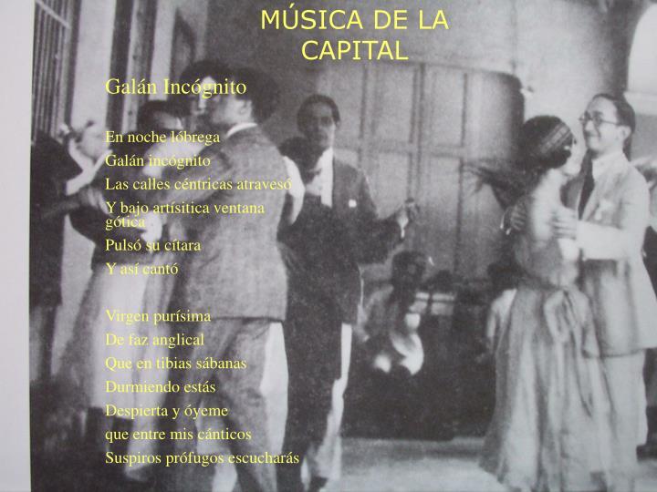 MÚSICA DE LA CAPITAL