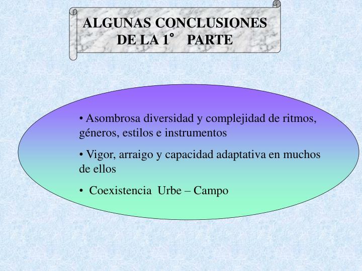ALGUNAS CONCLUSIONES DE LA 1° PARTE