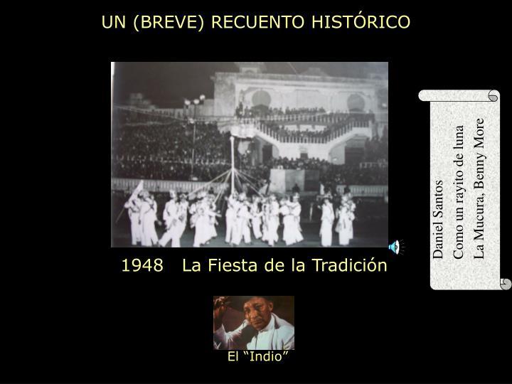 UN (BREVE) RECUENTO HISTÓRICO