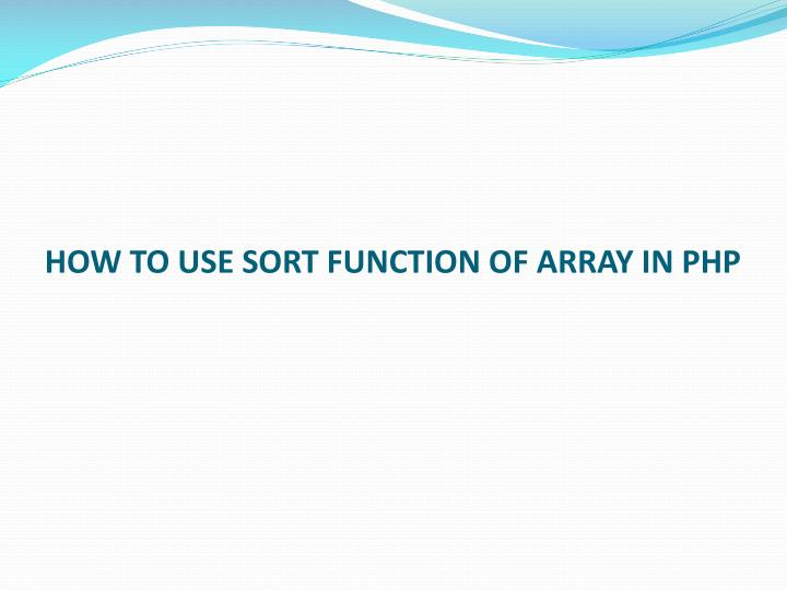How to use sort function of array in php
