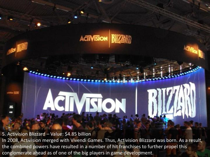 5. Activision Blizzard – Value: $4.85 billion