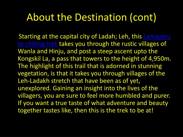 About the Destination (cont)