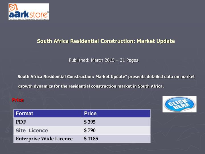 South Africa Residential Construction: Market Update