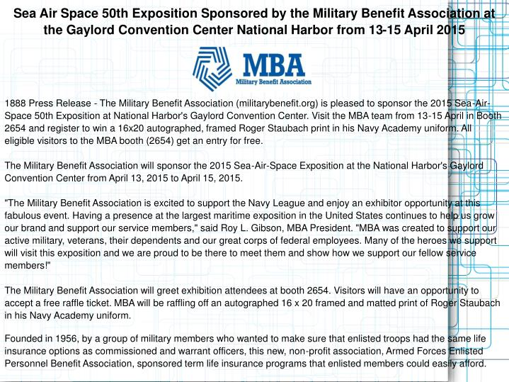 Sea Air Space 50th Exposition Sponsored by the Military Benefit Association at the Gaylord Conventio...