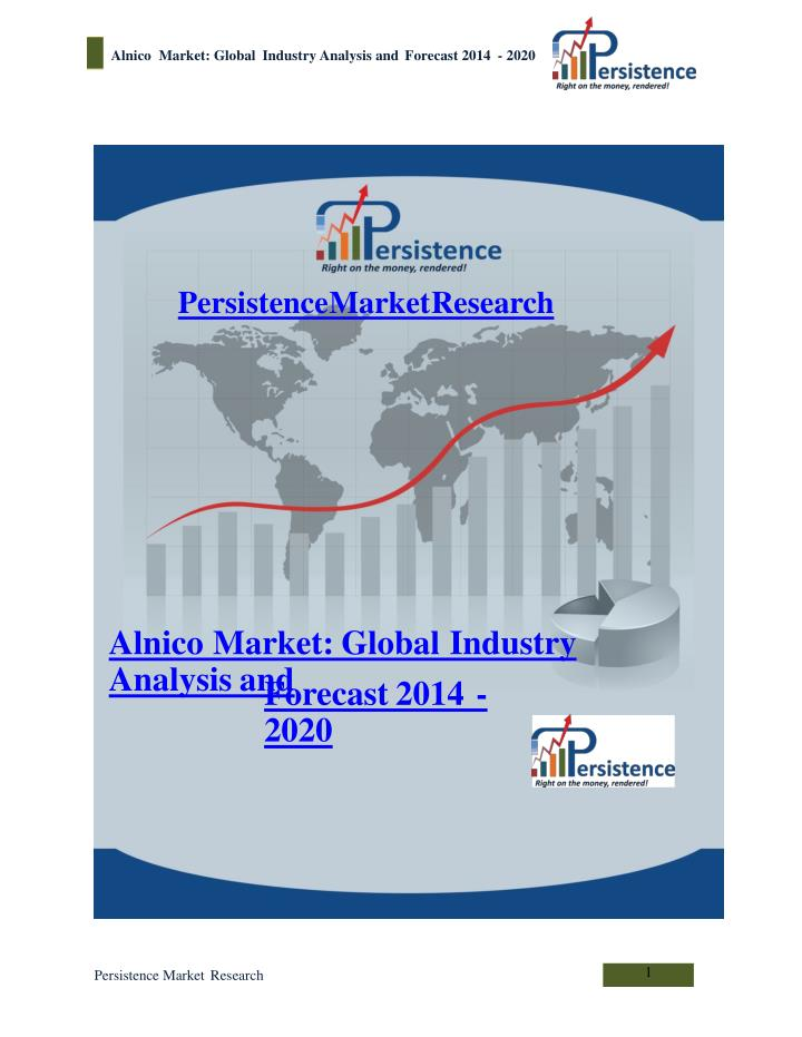 Alnico market global industry analysis and forecast 2014
