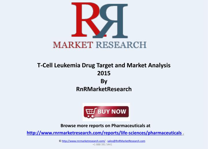 T-Cell Leukemia Drug Target and Market Analysis