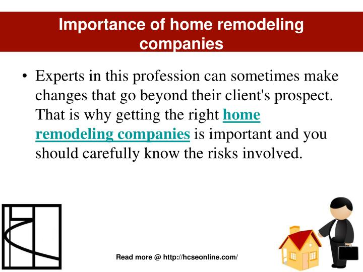Importance of home remodeling companies