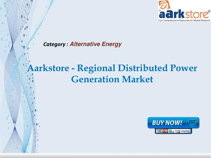 Aarkstore regional distributed power generation market