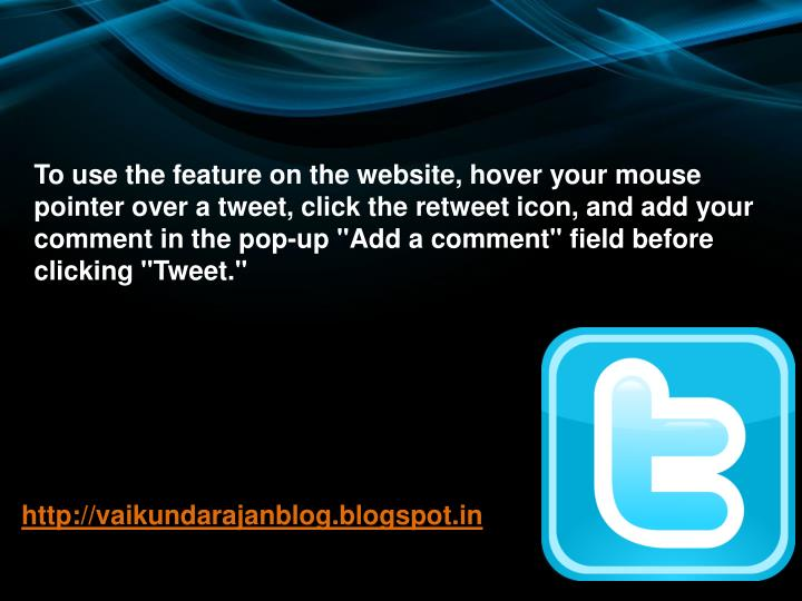 To use the feature on the website, hover your mouse pointer over a tweet, click the