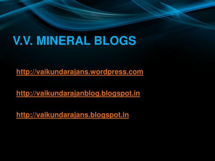 V.V. MINERAL BLOGS
