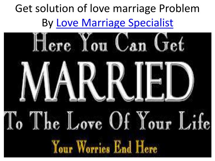 Get solution of love marriage