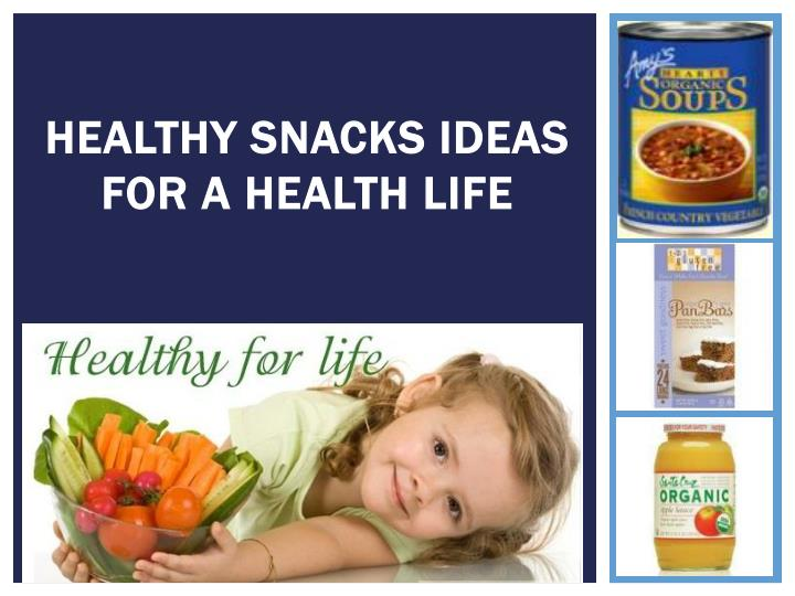 Healthy snacks ideas for a health life