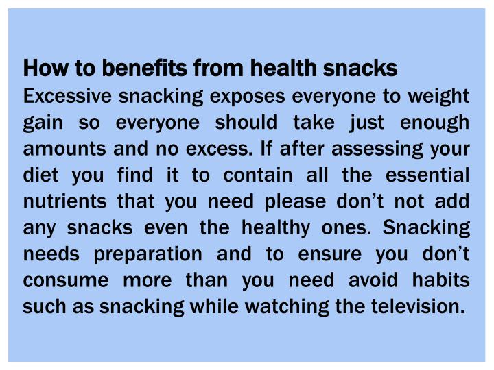 How to benefits from health snacks